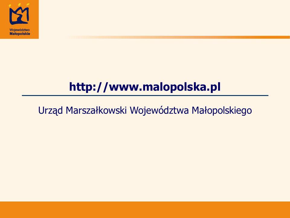 http://www.malopolska.pl Urząd Marszałkowski Województwa Małopolskiego