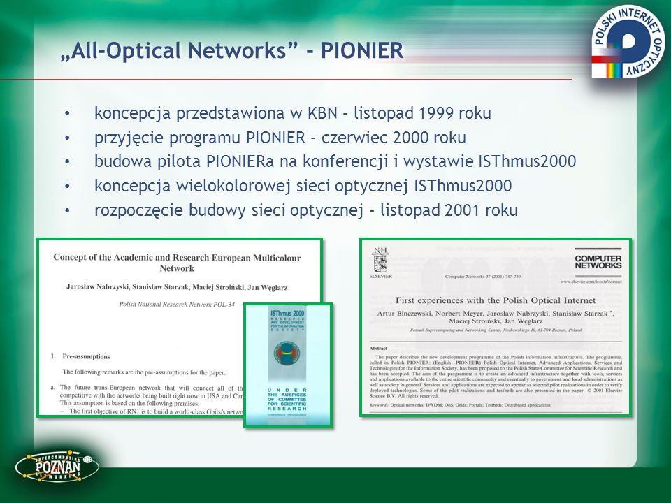 """All-Optical Networks - PIONIER"