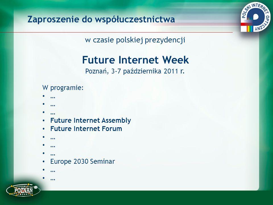 Future Internet Week Zaproszenie do współuczestnictwa