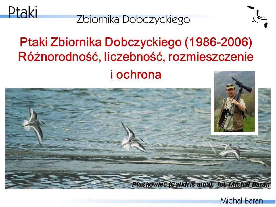 Ptaki Zbiornika Dobczyckiego (1986-2006) Różnorodność, liczebność, rozmieszczenie i ochrona