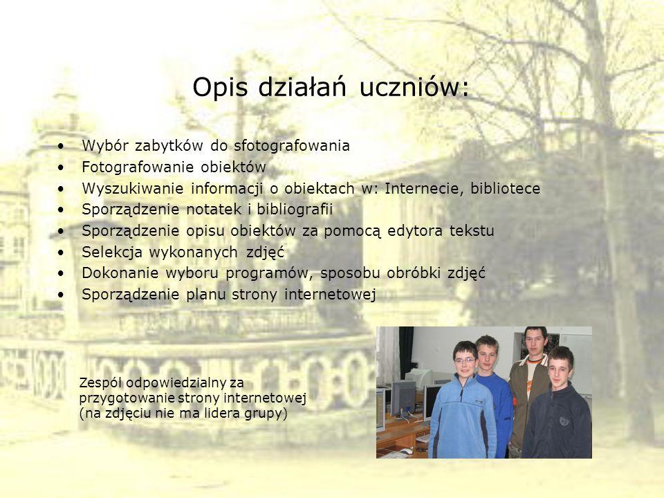 Opis działań uczniów: Wybór zabytków do sfotografowania