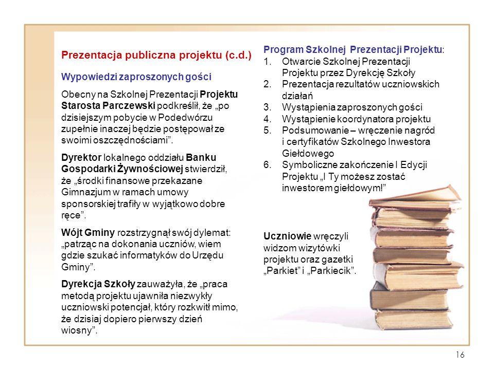 Prezentacja publiczna projektu (c.d.)