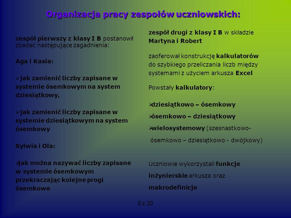 Organizacja pracy zespołów uczniowskich: