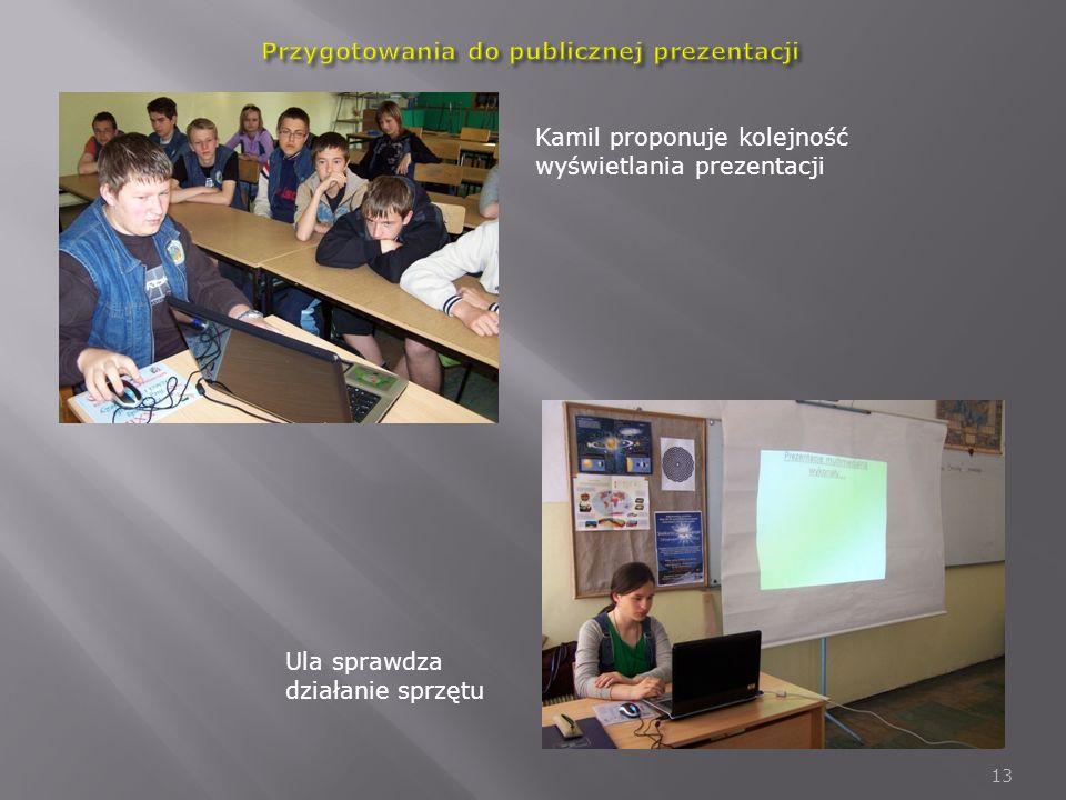 Przygotowania do publicznej prezentacji