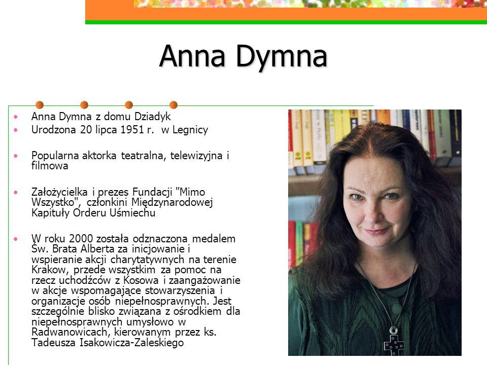 Anna Dymna Anna Dymna z domu Dziadyk