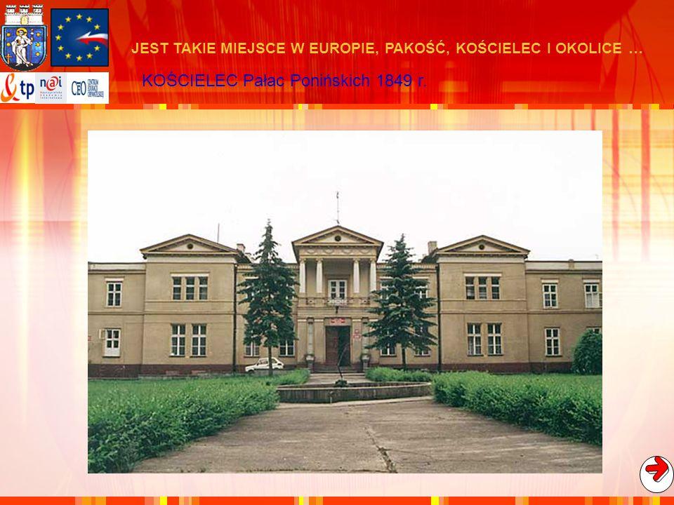 KOŚCIELEC Pałac Ponińskich 1849 r.