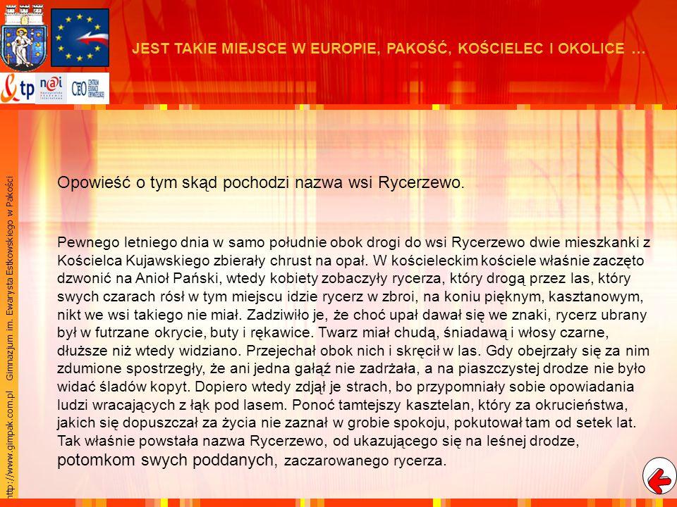 Opowieść o tym skąd pochodzi nazwa wsi Rycerzewo.