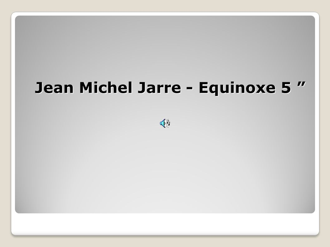 Jean Michel Jarre - Equinoxe 5