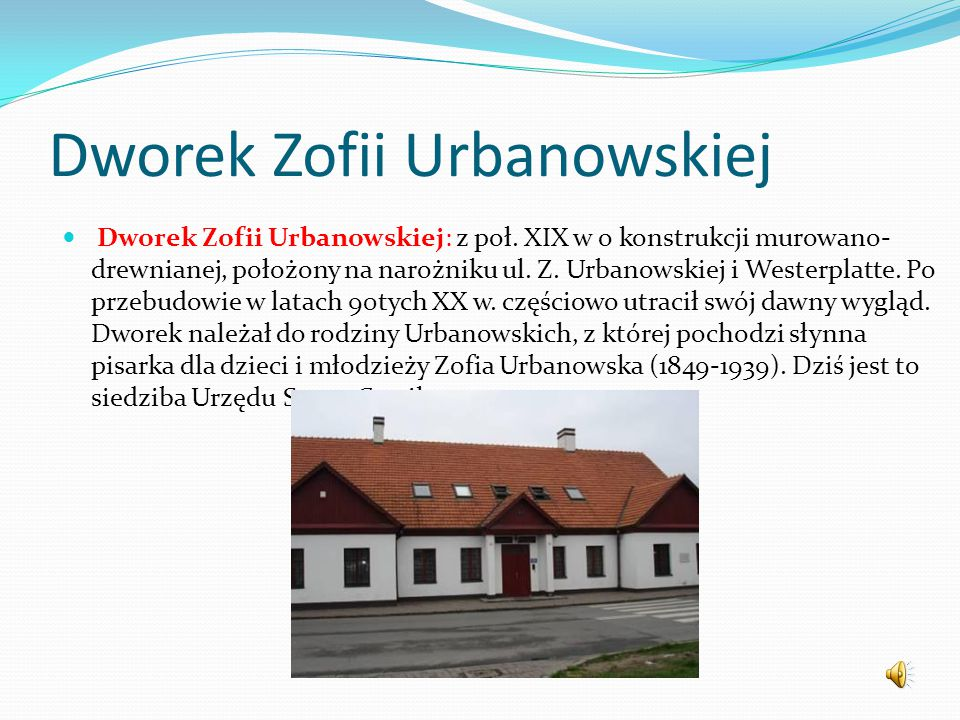 Dworek Zofii Urbanowskiej