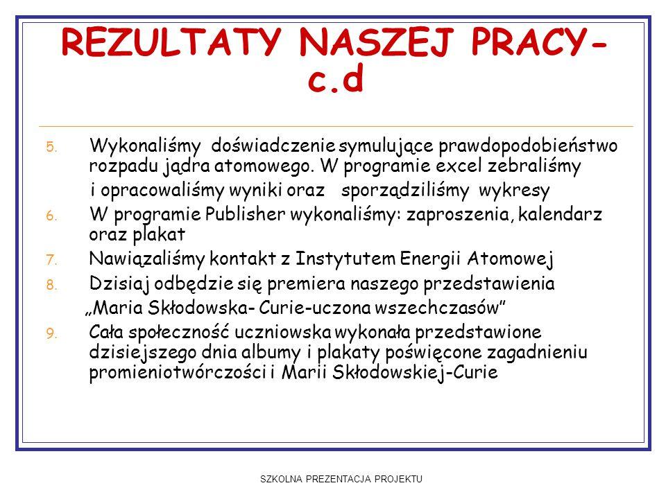 REZULTATY NASZEJ PRACY-c.d