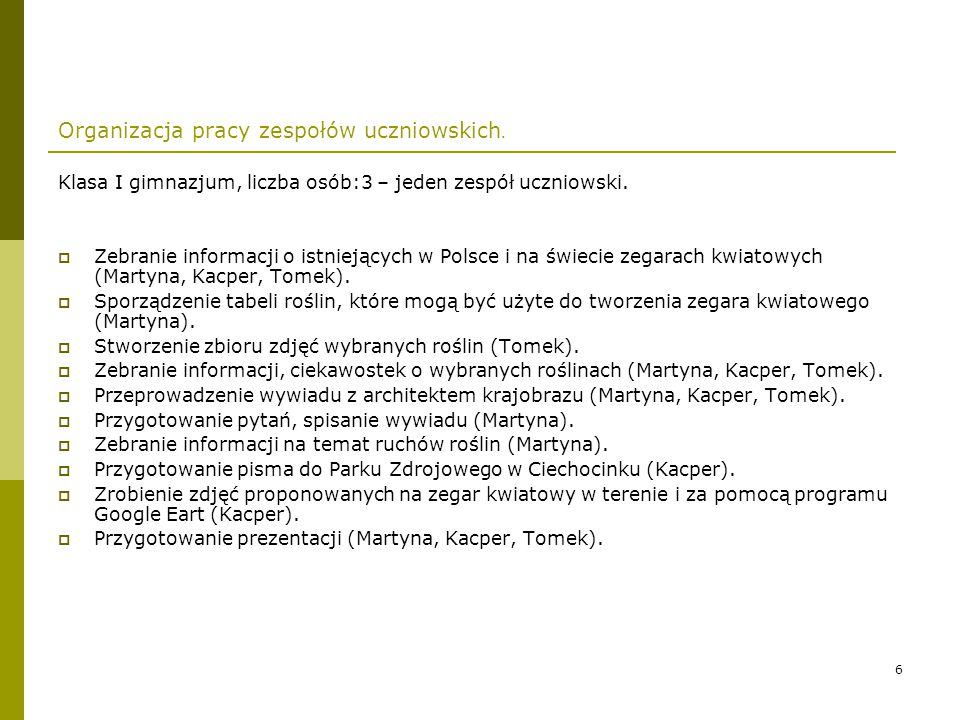 Organizacja pracy zespołów uczniowskich.
