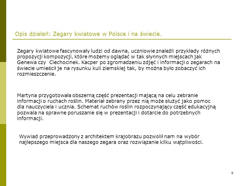 Opis działań: Zegary kwiatowe w Polsce i na świecie.