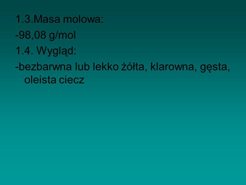 1.3.Masa molowa: -98,08 g/mol. 1.4.