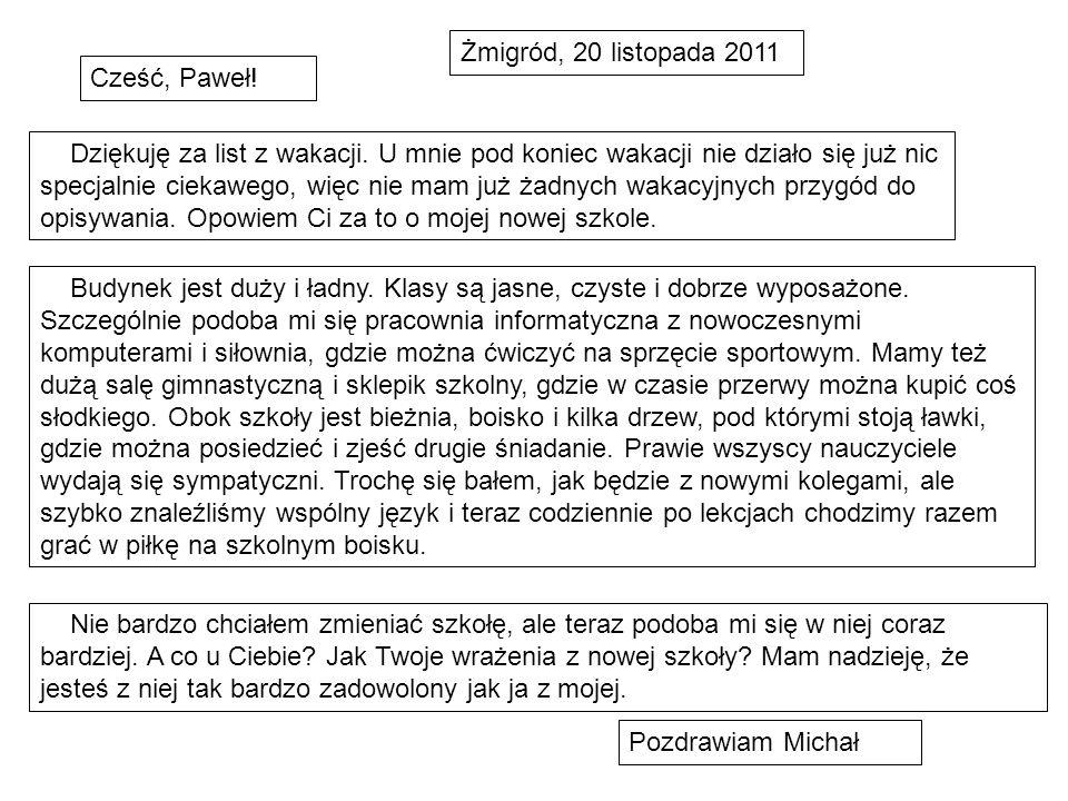 Żmigród, 20 listopada 2011 Cześć, Paweł!