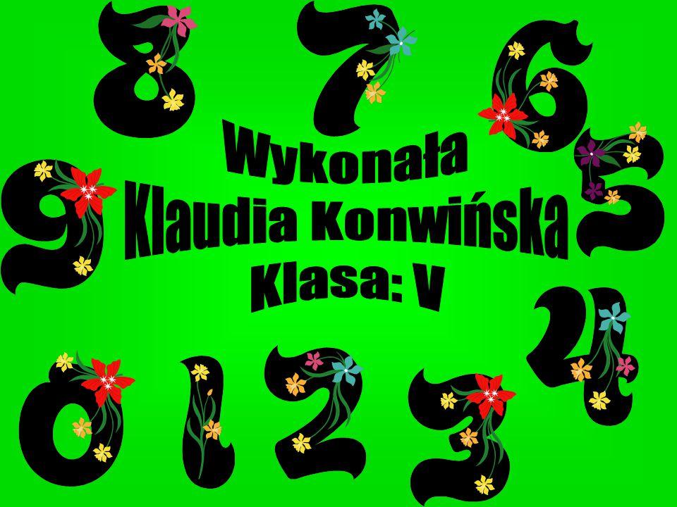 Wykonała Klaudia Konwińska Klasa: V