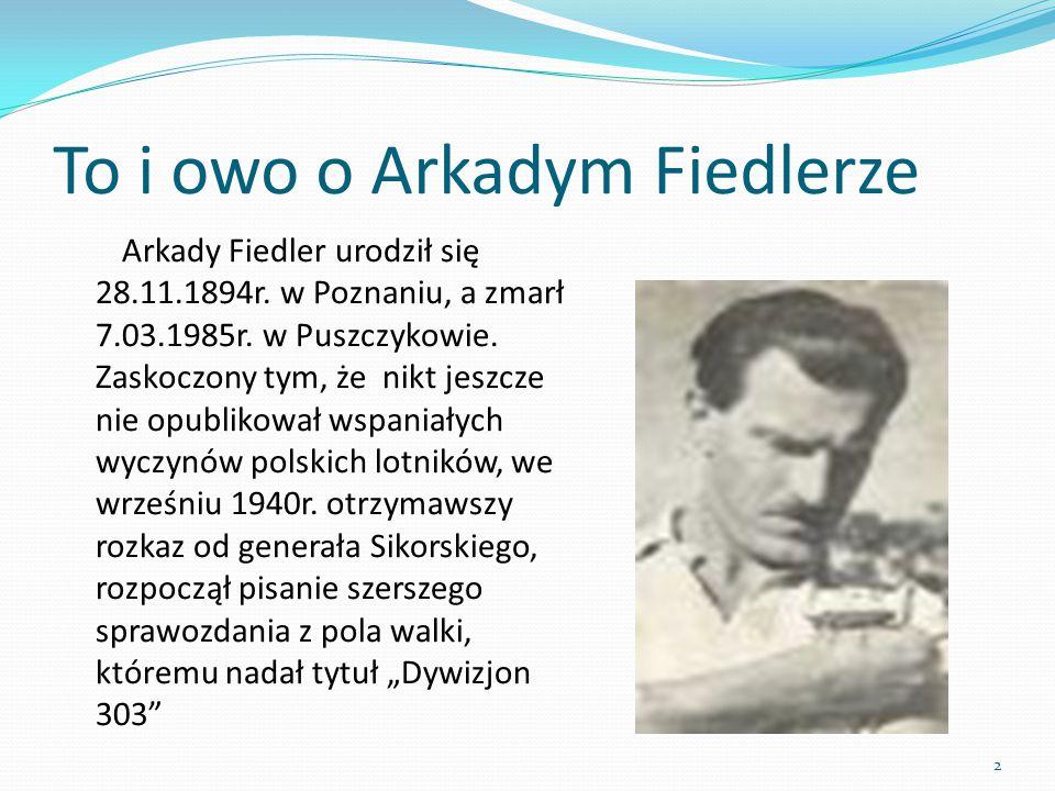To i owo o Arkadym Fiedlerze