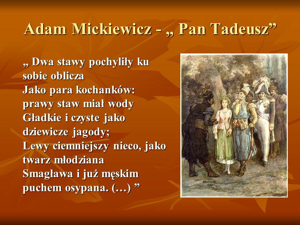 """Adam Mickiewicz - """" Pan Tadeusz"""