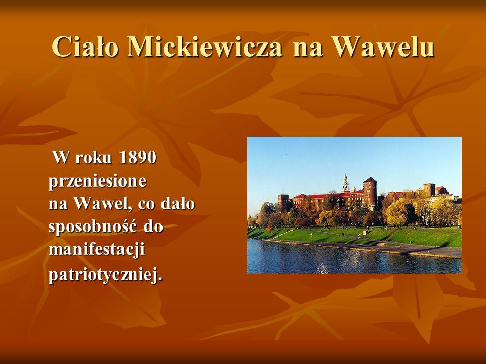 Ciało Mickiewicza na Wawelu
