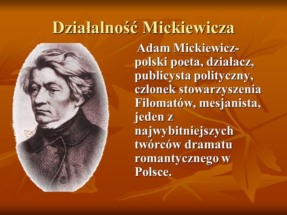Działalność Mickiewicza