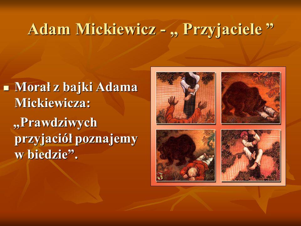 """Adam Mickiewicz - """" Przyjaciele"""
