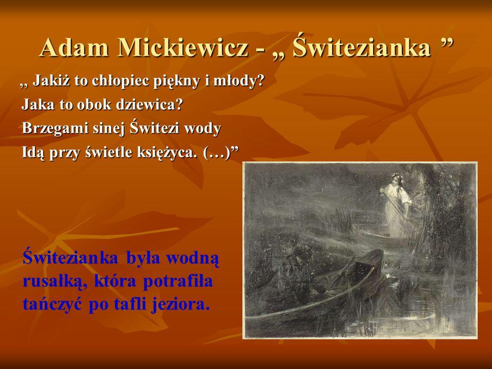 """Adam Mickiewicz - """" Świtezianka"""