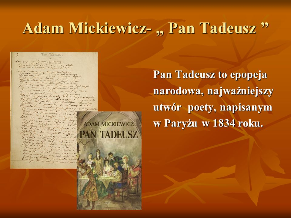 """Adam Mickiewicz- """" Pan Tadeusz"""