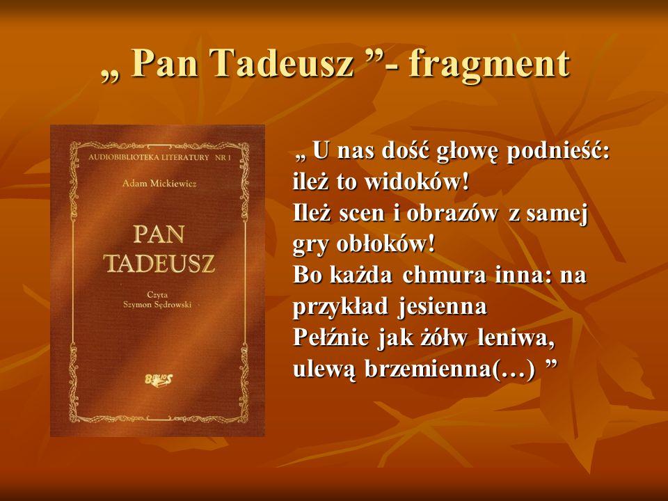 """"""" Pan Tadeusz - fragment"""