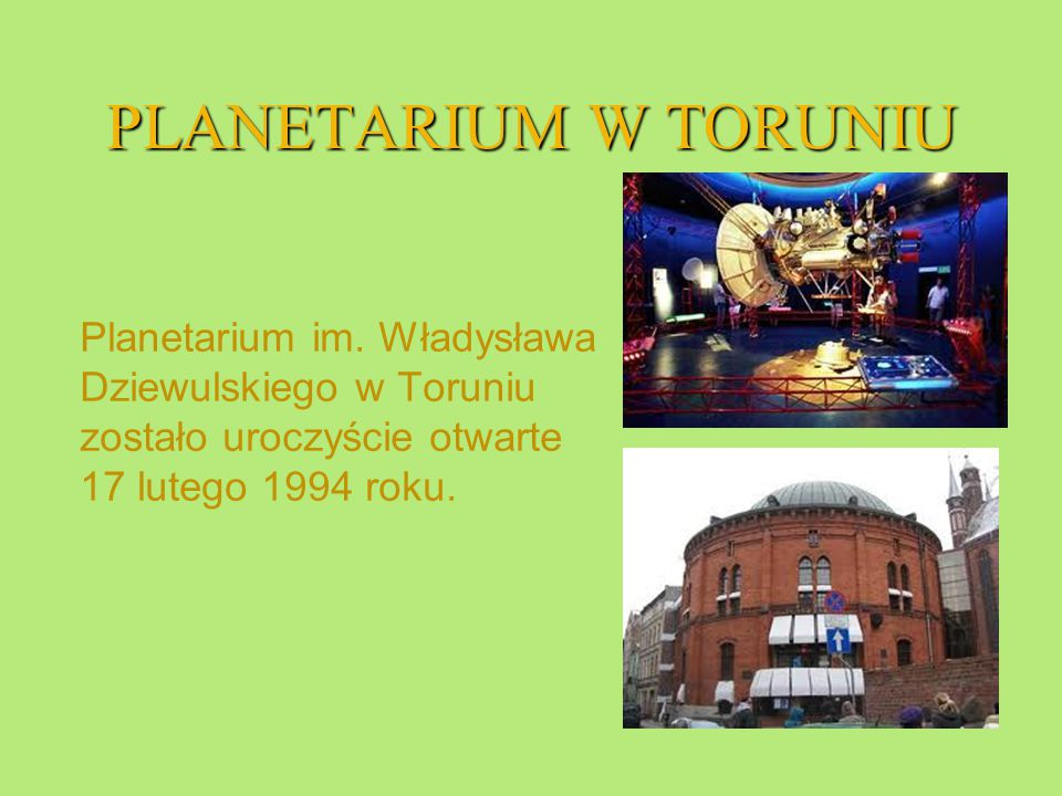 PLANETARIUM W TORUNIU Planetarium im.