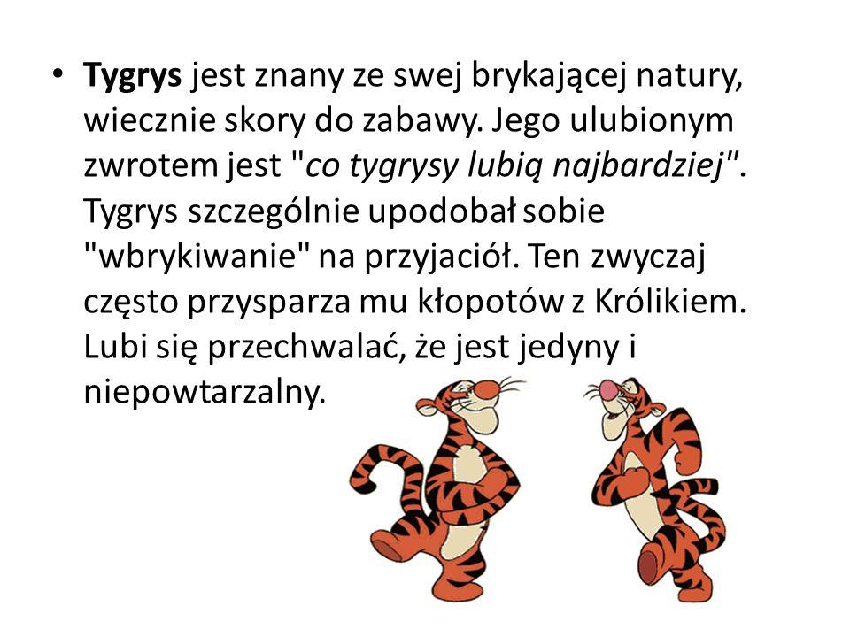 Tygrys jest znany ze swej brykającej natury, wiecznie skory do zabawy