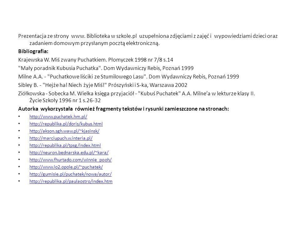 Krajewska W. Miś zwany Puchatkiem. Płomyczek 1998 nr 7/8 s.14