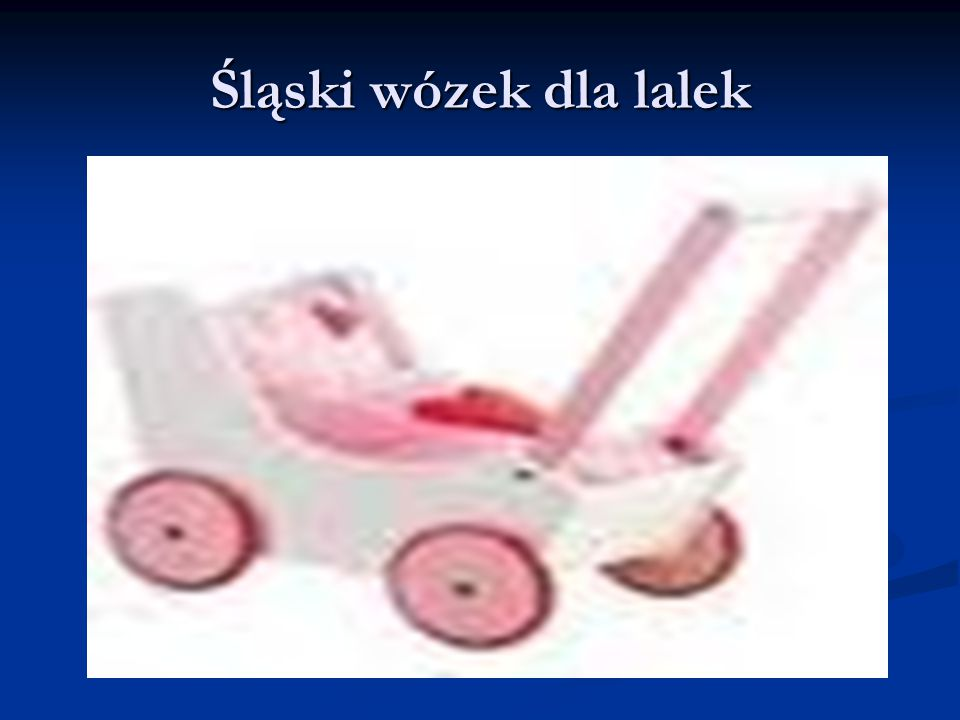 Śląski wózek dla lalek