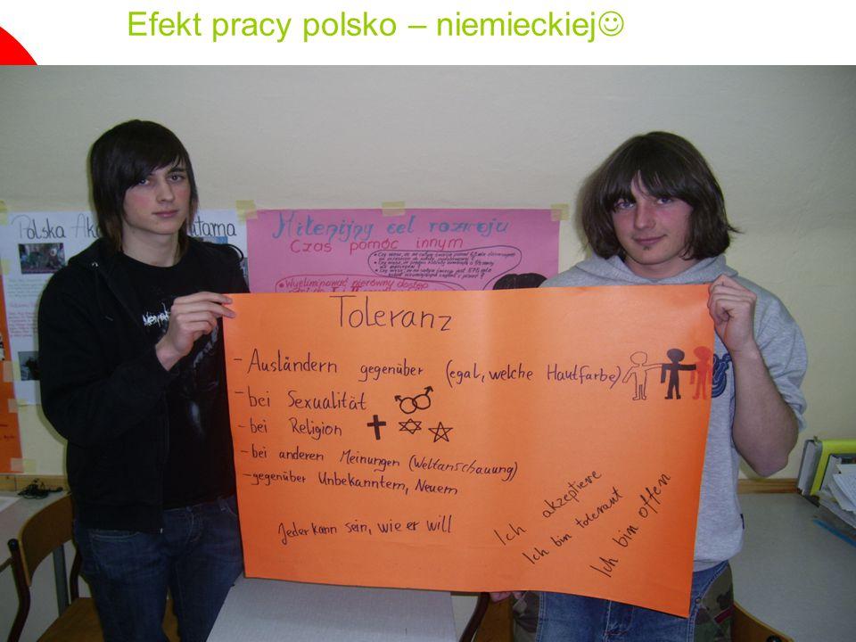 Efekt pracy polsko – niemieckiej