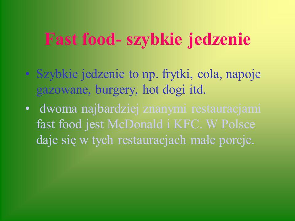 Fast food- szybkie jedzenie