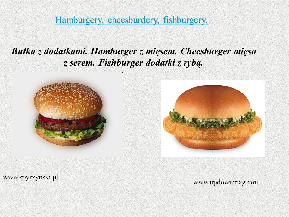 Hamburgery, cheesburdery, fishburgery.
