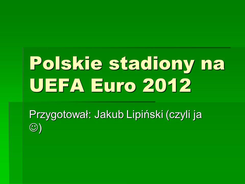 Polskie stadiony na UEFA Euro 2012