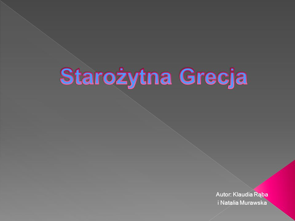 Autor: Klaudia Rąba i Natalia Murawska