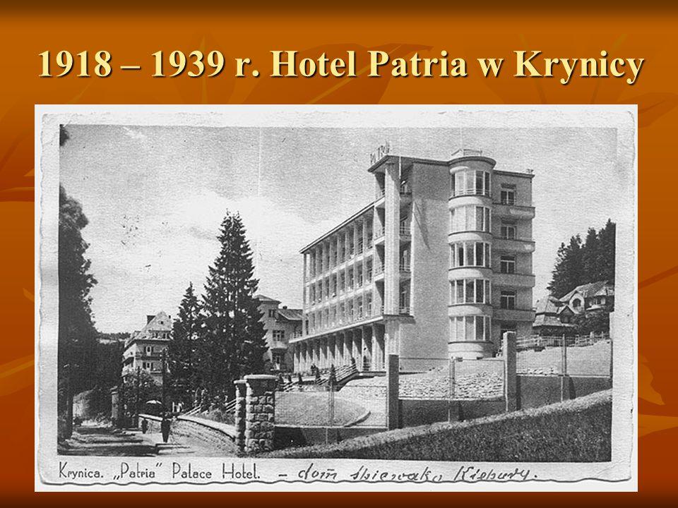 1918 – 1939 r. Hotel Patria w Krynicy