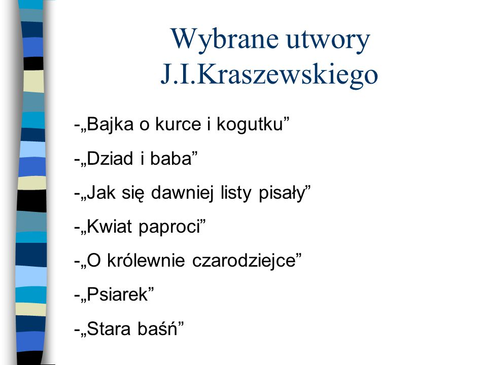 Wybrane utwory J.I.Kraszewskiego