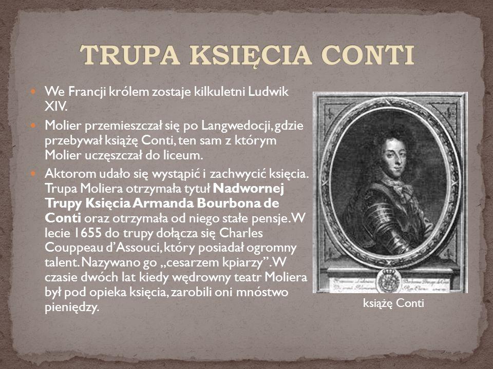 TRUPA KSIĘCIA CONTI We Francji królem zostaje kilkuletni Ludwik XIV.