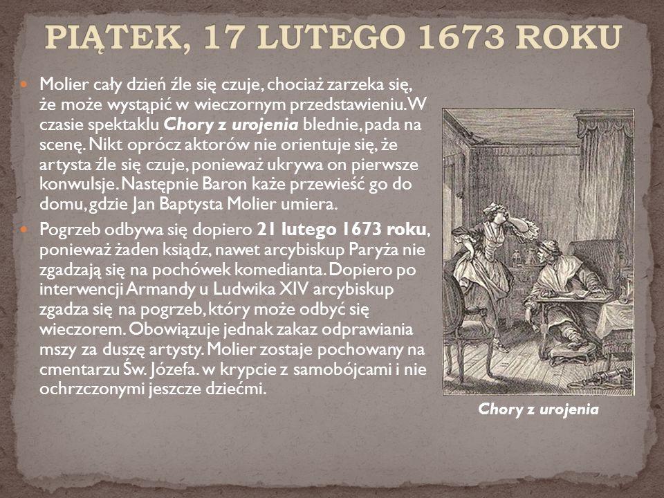 PIĄTEK, 17 LUTEGO 1673 ROKU