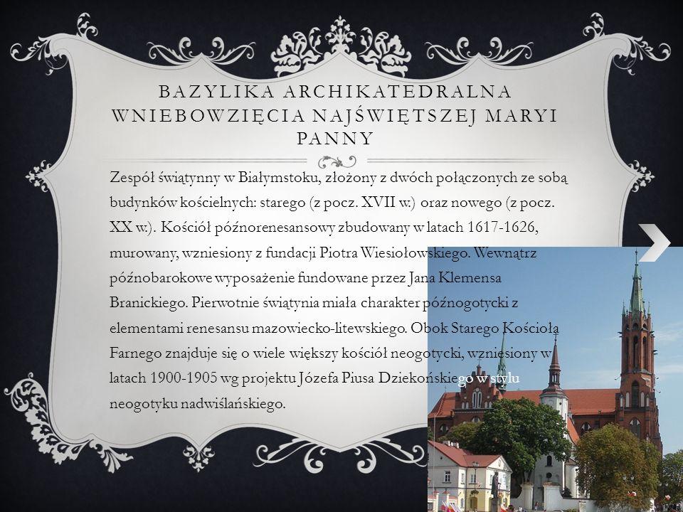 Bazylika archikatedralna Wniebowzięcia Najświętszej Maryi Panny