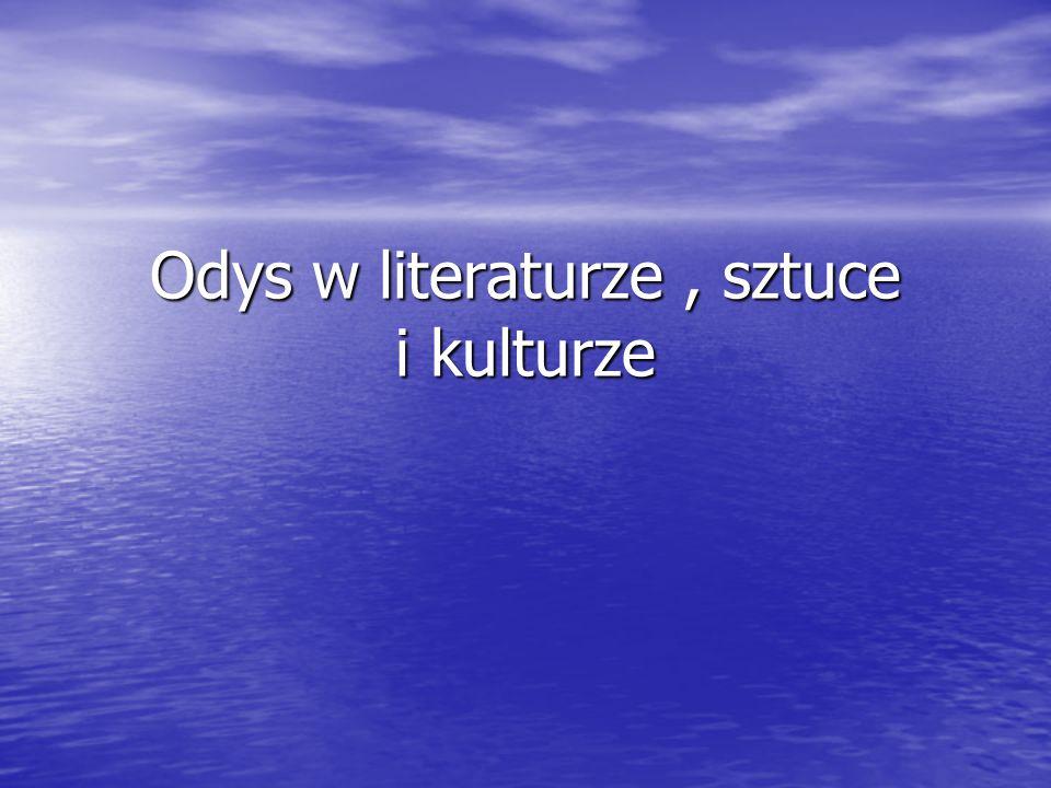 Odys w literaturze , sztuce i kulturze