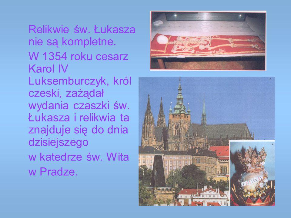 Relikwie św. Łukasza nie są kompletne.