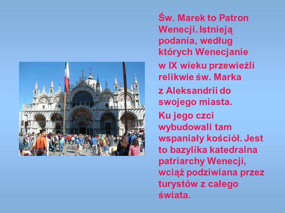 Św. Marek to Patron Wenecji