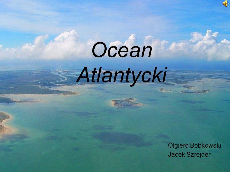 Ocean Atlantycki Olgierd Bobkowski Jacek Szrejder