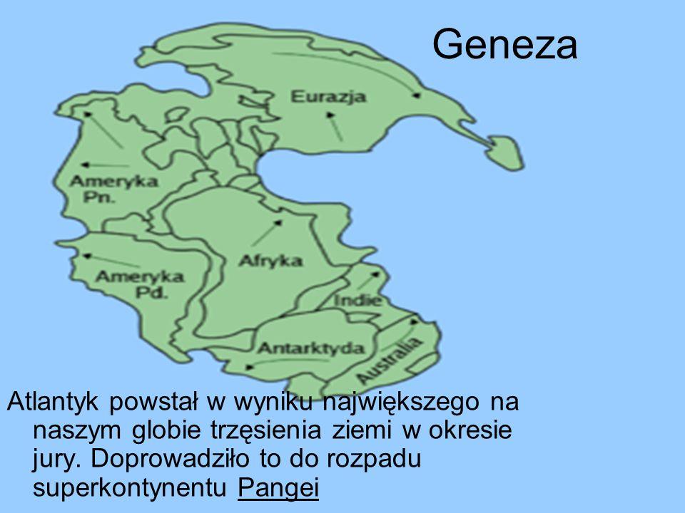 Geneza Atlantyk powstał w wyniku największego na naszym globie trzęsienia ziemi w okresie jury.