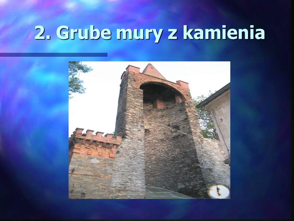 2. Grube mury z kamienia