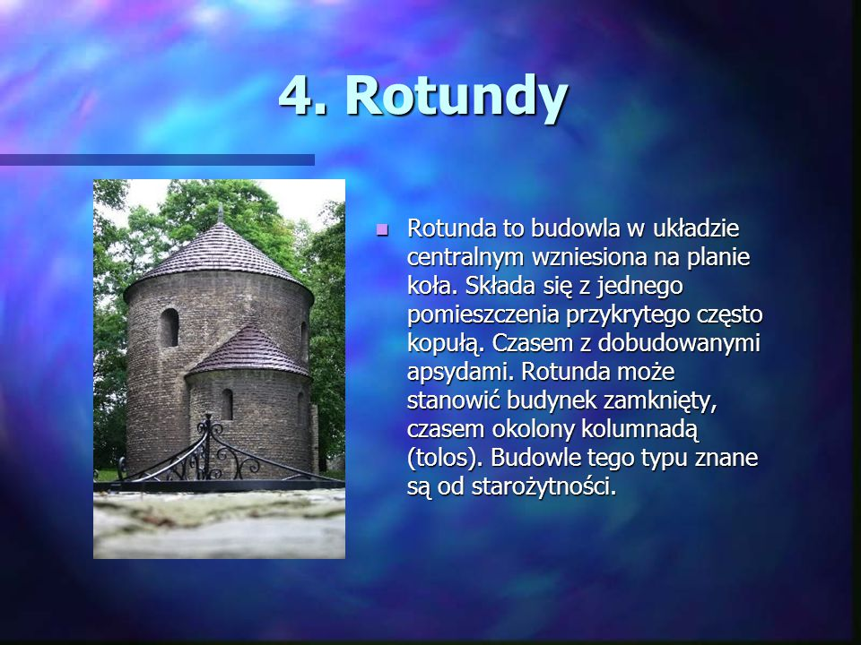 4. Rotundy