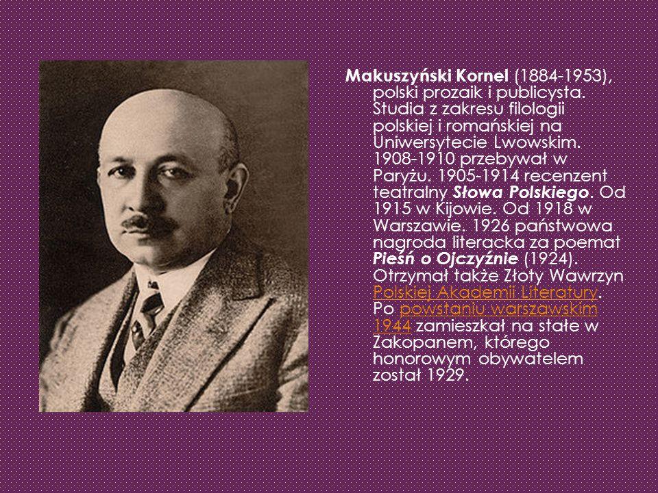 Makuszyński Kornel (1884-1953), polski prozaik i publicysta