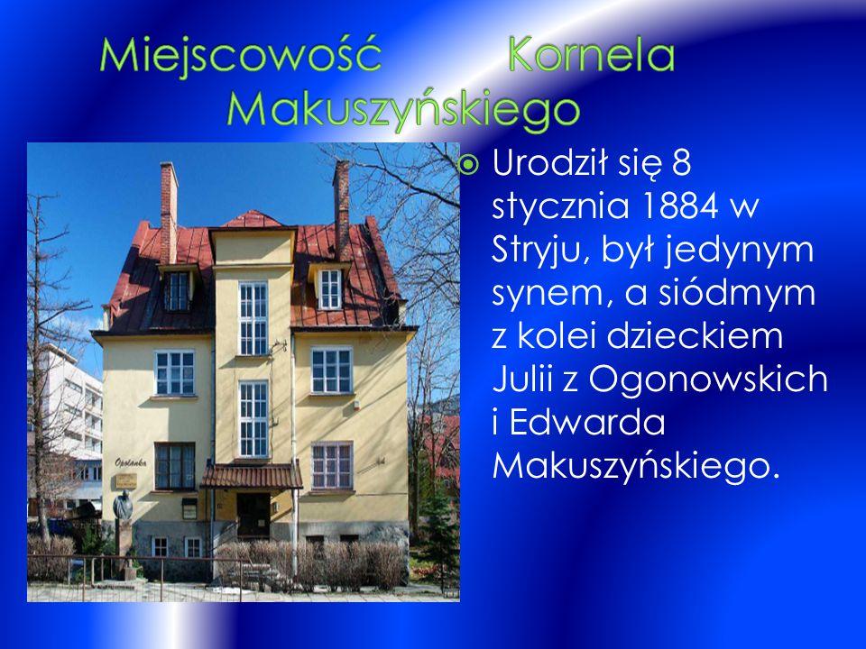 Miejscowość Kornela Makuszyńskiego